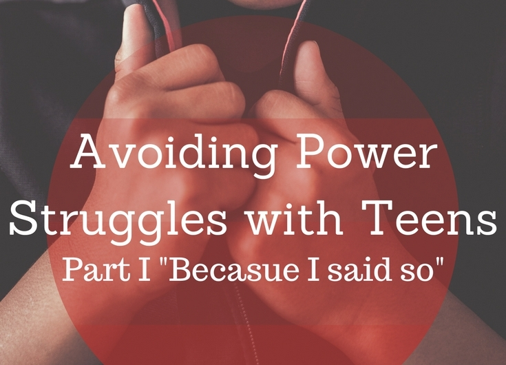 Was power struggles with teens